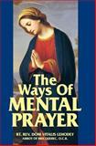 The Ways of Mental Prayer, Domitry V. Lehodey, 0895551780
