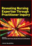 Revealing Nursing Expertise Through Practitioner Inquiry, , 1405151781