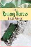 The Romany Heiress, Nikki Poppen, 1477811788