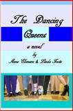 The Dancing Queens, Linda Foote, 1482761785