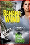 Marlow: Banana Wind (a Key West Mystery #2), Bill Craig, 1492731781