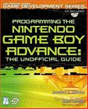 Programming the Nintendo Game Boy Advance : The Unofficial Guide, Harbour, Jonathan S., 1931841780
