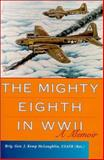 The Mighty Eighth in WWII, J. Kemp McLaughlin, 0813121787