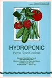 Hydroponic Home Food Gardens : Abundant Production with Automated Care, Resh, Howard M., 0880071788