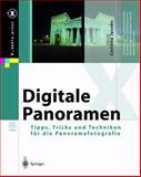 Digitale Panoramen : Tipps, Tricks und Techniken Für Die Panoramafotografie, Jacobs, Corinna, 3642621783