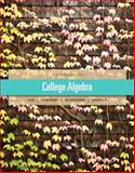 College Algebra, Lial, Margaret L. and Daniels, Callie J., 0321671791