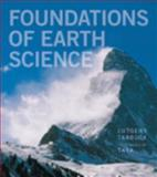 Foundations of Earth Science, Lutgens, Frederick K. and Tarbuck, Edward J., 0321811798