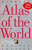 Hammond Atlas of the World : Concise Edition, , 0843711795