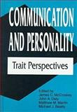 Communication and Personality : Trait Perspectives, , 1572731796