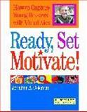 Ready, Set, Motivate! 9781586831790