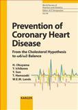 Prevention of Coronary Heart Disease : From the Cholesterol Hypothesis to [omega] 6/[omega] 3 Balance, International Conference on Nutrition An, 3805581793