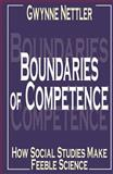 Boundaries of Competence : How Social Studies Makes Feeble Science, Nettler, Gwynne, 0765801795