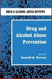 Drug and Alcohol Abuse Prevention, , 0896031799