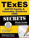 TExES (200) AAFCS Family and Consumer Sciences Exam Secrets Study Guide : TExES Test Review for the Texas Examinations of Educator Standards, TExES Exam Secrets Test Prep Team, 1627331794
