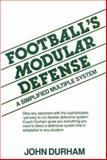 Football's Modular Defense : A Simplified Multiple System, Durham, John W., 0133241793