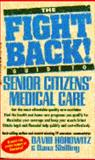 Fight Back Guide to Senior Citizens' Medical Care, David Horowitz, 0440211794