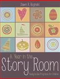 A Year in the Story Room, Dawn Rochelle Roginski, 083891179X