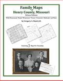 Family Maps of Henry County, Missouri, Deluxe Edition : With Homesteads, Roads, Waterways, Towns, Cemeteries, Railroads, and More, Boyd, Gregory A., 1420311794