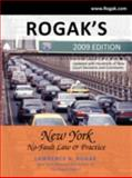 Rogak's New York No-Fault Law and Practice, Lawrence N. Rogak, 1440111790