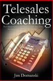 Telesales Coaching, Jim Domanski, 1466951796