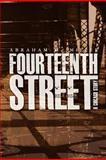 Fourteenth Street: a Chicago Story, Abraham Miller, 1479201790
