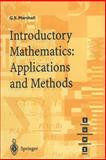 Introductory Mathematics : Applications and Methods, Marshall, G. S., 3540761799