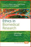 Ethics in Biomedical Research : International Perspectives, Matti Häyry, Tuije Takala, Peter Herissone-Kelly, 9042021799