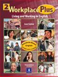 Workplace Plus : Living and Working in English, Saslow, Joan M. and Collins, Tim, 0130331791