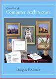 Essentials of Computer Architecture, Comer, Douglas E., 0131491792
