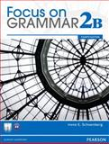 Focus on Grammar, Schoenberg, Irene E., 0132861798