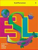 Scott Foresman ESL, Level 5, Chamot, Anna Uhl, 0201471795