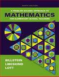 A Problem Solving Approach to Mathematics for Elementary School Teachers, Billstein, Rick and Libeskind, Shlomo, 0321331796