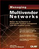 Managing Multivendor Networks, Enck, John and Blacharski, Dan, 0789711796