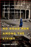 No Good Men among the Living 1st Edition