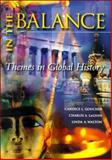 In the Balance : A Thematic Global History, Goucher, Candice L. and Le Guin, Charles A., 0070241791