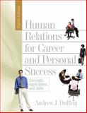 Human Relations for Career and Personal Success, Andrew J. DuBrin, 0131791796