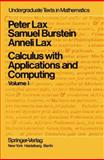 Calculus with Applications and Computing, Lax, Peter D. and Burnstein, Samuel, 0387901795