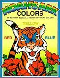 Noah's Ark Activity - Colors, Earl Snellenberger and Bonita Snellenberger, 0890511799