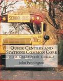 Quick Centers and Stations Common Core, John Pennington, 1490521798