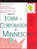 How to Form a Corporation in Minnesota, D. M. Boulay and Mark Warda, 157248179X