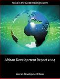African Development Report 2004, African Development Bank Staff, 0199271798