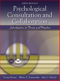 Psychological Consultation and Collaboration : Introduction to Theory and Practice, Brown, Duane and Pryzwansky, Walter B., 0205411797