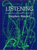 Listening : An Introduction to the Perception of Auditory Events, Handel, Stephen, 0262081792