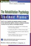The Rehabilitation Psychology Treatment Planner, Rusin, Michele and Jongsma, Arthur E., Jr., 0471351792