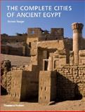 The Complete Cities of Ancient Egypt, Steven Snape, 0500051798