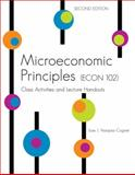 Microeconomic Principles (Econ 102) : Class Activities and Lecture Handouts, Vazquez-Cognet, Jose, 0757561799