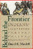 Behind the Frontier, Daniel R. Mandell, 0803231792