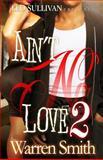 Aint No Love II, Warren Smith, 1495941795