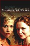 The Gendered Screen : Canadian Women Filmmakers, , 1554581796