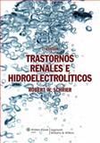 Trastornos Renales e Hidroelectroliticos, , 8496921794